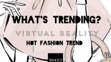 Hot Fashion Trend: Werden Virtual Reality-Brillen das Online Shopping revolutionieren?