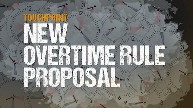 OVERTIME RULE PROPOSAL CHEAT SHEET