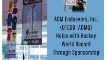 ADM Endeavors, Inc. (OTCQB: ADMQ) Helps with Hockey World Record Through Sponsorship