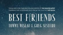 'Best F(r)iends' Tommy Wiseau and Greg Sestero Reunite Onscreen This Spring for the First Time Since 'The Room'