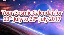 Your Cosmic Calendar For The Week 23rd July to 29th July 2017