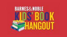 Barnes & Noble Announces Summer Kids' Book Hangout®