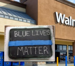 Community Outraged as Walmart Refuses to Make 'Blue Lives Matter' Cake for Retiring Cop