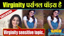 Urvashi Rautela Talks about Virginity says it's a personal Choice and Sensitive Topic