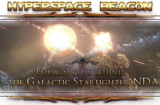 Hyperspace Beacon: Four myths behind the SWTOR Galactic Starfighter NDA