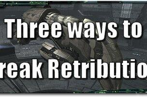 EVE Evolved: Three ways to break Retribution