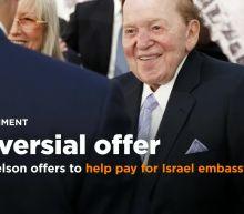 US weighs Sheldon Adelson offer to fund Jerusalem embassy