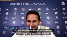 Lampard spricht über Havertz und Werner