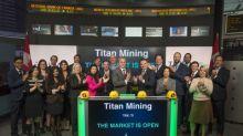 Titan Mining Corporation Opens the Market