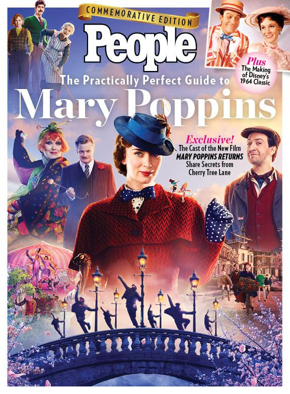 Go Inside Mary Poppins Returns With People S Practically Perfect Guide To Mary Poppins