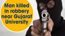 Man killed in robbery near Gujarat University