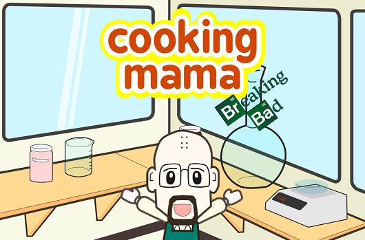 Cooking Mama: Breaking Bad is the good stuff