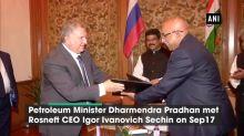 Dharmendra Pradhan meets Russian oil giant Rosneft's CEO in Delhi