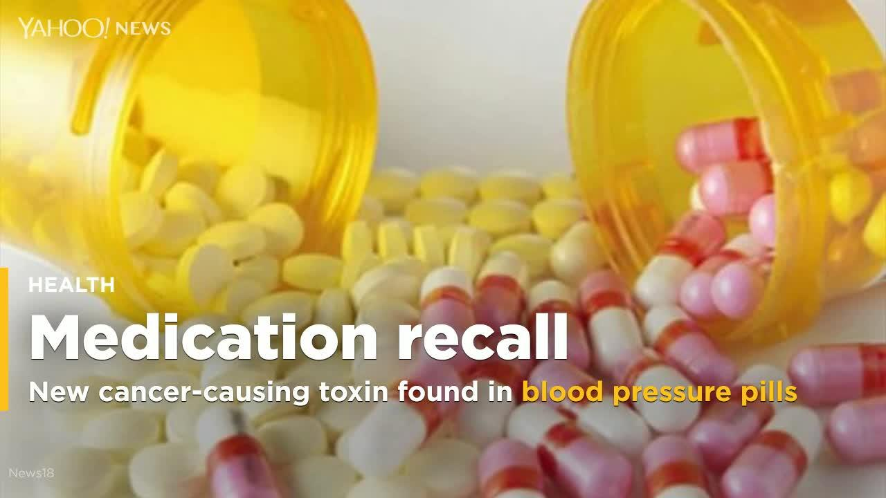 New cancer-causing toxin found in recalled blood pressure pills - Yahoo News thumbnail