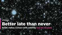 NASA makes contact with satellite lost in space 13 years ago