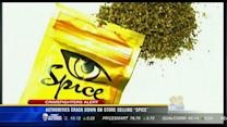 """Authorities crack down on store selling """"spice"""""""