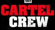 VH1 Docuseries 'Cartel Crew' to Follow Descendants of Drug Cartels (Exclusive)