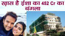 Isha Ambani to move into 452 crore sea-facing bungalow after wedding