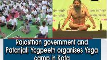 Rajasthan government and Patanjali Yogpeeth organises Yoga camp in Kota