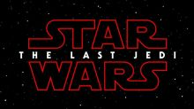 Star Wars: Episode VIII - The Last Jedi: Everything we know so far
