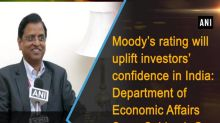 Moody's rating will uplift investors' confidence in India: Department of Economic Affairs Secy. Subhash Garg