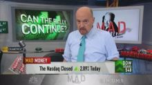 Cramer: As long as the Fed doesn't keep pushing rate hike...