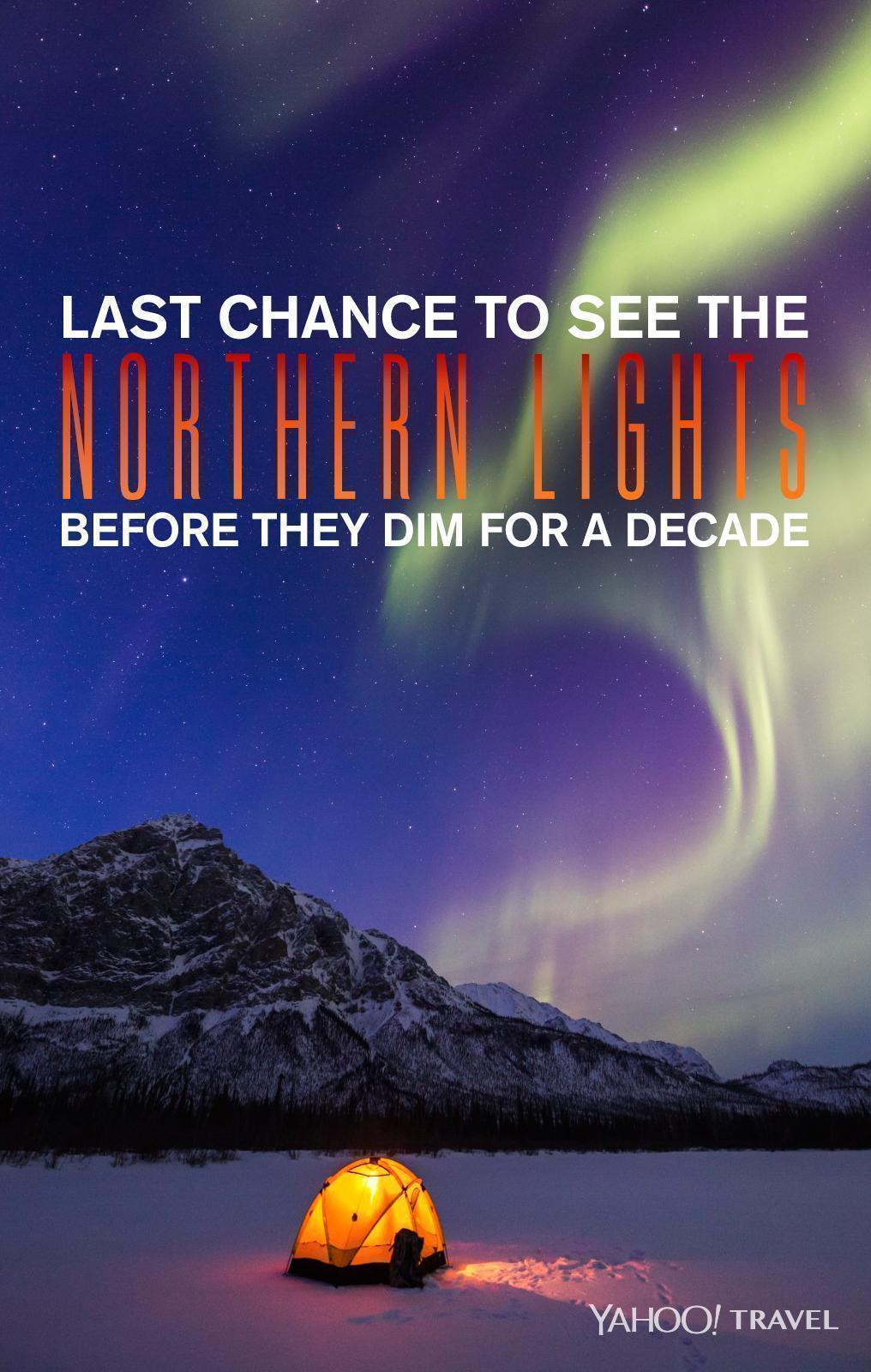 Last Chance To See The Northern Lights Before They Dim For A Decade [video]
