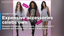 Deepika Padukone's tiny fanny pack was costlier than Priyanka Chopra's sweater and Katrina Kaif's dress put together