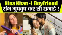 Hina Khan got secretly engaged to boyfriend Rocky Jaiswal ?; Check Out