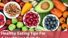 11 Healthy Eating Tips For A Healthier Lifestyle