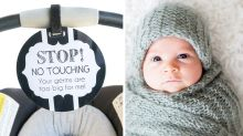 Parents can now buy signs warning others not to touch their babies