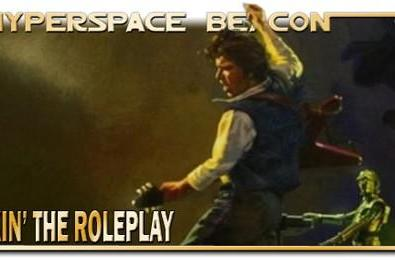 Hyperspace Beacon: Rockin' the Roleplay