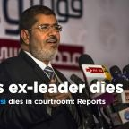 Egypt TV says ousted president Morsi died in court