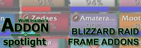 Addon Spotlight: Adding on to the Blizzard Raid Frames