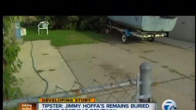 Tipster: Jimmy Hoffa's remains buried under driveway