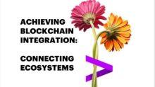 Accenture Enables Interoperability Between Major Blockchain Platforms