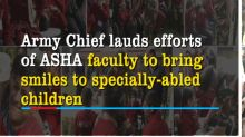 Army Chief lauds efforts of ASHA faculty to bring smiles to specially-abled children