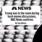 'Hits just keep coming': NBC News confirms Trump was present for hush money talks