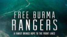 'Free Burma Rangers,' Documentary Exploring American Family's Mission to Rescue War Victims in Myanmar, Iraq and Syria, is Coming to Movie Theaters Nationwide this Winter