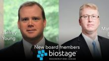 Mr. Matthew Dallas and Mr. Jeffrey Young Appointed to Biostage Board of Directors