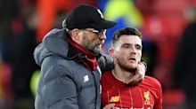 'Klopp saw something in me' - Robertson thanks Liverpool boss for trusting in his potential