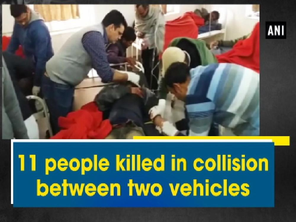 11 people killed in collision between two vehicles [Video]