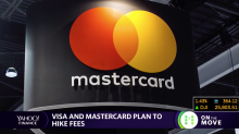 Visa and Mastercard plan to hike fees