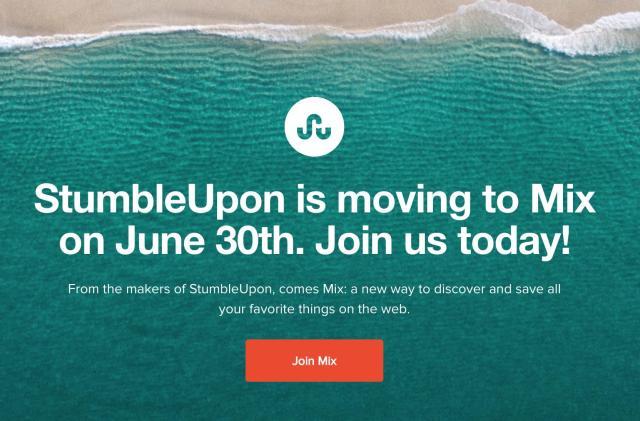 Remember StumbleUpon? Well, it's going away June 30th