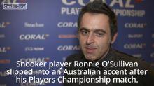 Ronnie O'Sullivan adopts a bizarre Australian accent