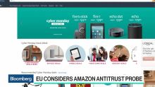 Why the EU May Be Considering an Antitrust Probe of Amazon