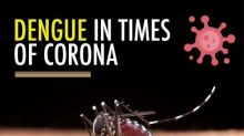 Dengue In Times Of Corona - A Double Whammy!