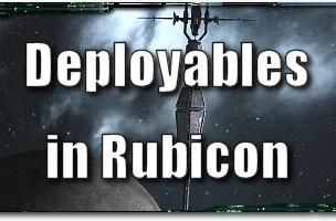 EVE Evolved: Deployables in Rubicon