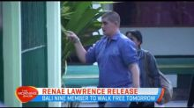 Renae Lawrence set to be released tomorrow
