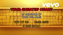 Your Cheatin' Heart (Karaoke)